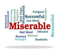 Miserable Word Represents Grief Stricken And Desolate Stock Illustration