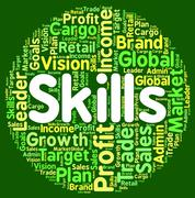 Skills Word Shows Ability Skilful And Skilled - stock illustration