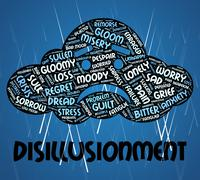 Disillusionment Word Indicates World Weary And Disabused - stock illustration
