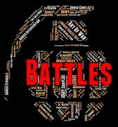 Battles Word Shows Armed Conflict And Affray Stock Illustration