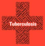 Tuberculosis Word Means Poor Health And Affliction Stock Illustration