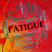 Fatigue Word Means Lack Of Energy And Drowsiness - stock illustration