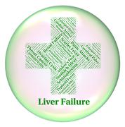 Stock Illustration of Liver Failure Indicates Lack Of Success And Ailment