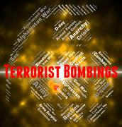 Terrorist Bombings Represents Urban Guerrilla And Arsonist Piirros