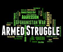 Armed Struggle Indicates Military Action And Arms - stock illustration