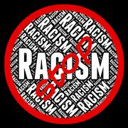 Stop Racism Means Warning Sign And Chauvinism Stock Illustration