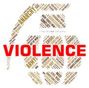 Violence Word Represents Freedom Fighters And Brutality - stock illustration