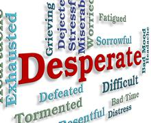 Desperate Word Means Forlorn Hopeless And Words Stock Illustration