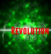 Revolution Word Means Coup D'état And Defiance - stock illustration