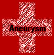 Aneurysm Word Indicates Artery Wall And Afflictions - stock illustration