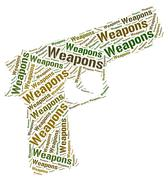 Weapons Word Represents Weaponry Wordclouds And Armaments Stock Illustration