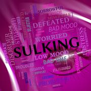 Stock Illustration of Sulking Word Means Bad Mood And Broods