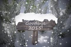 Christmas Sign Snowflakes Fir Tree Text Goodbye 2015 Stock Photos
