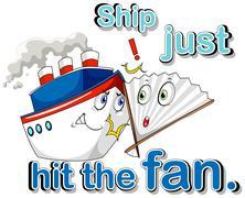 Ship just hit the fan - stock illustration