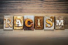 Racism Concept Letterpress Theme - stock illustration