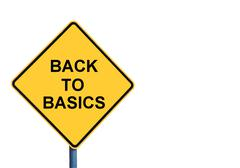 Yellow roadsign with BACK TO BASICS message - stock illustration