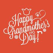 Happy Grandmother's day lettering - stock illustration