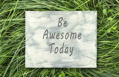 Be Awesome Today sign. - stock photo