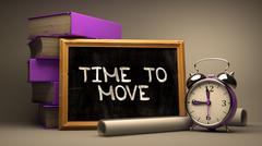 Hand Drawn Time to Move - Motivational Quote on Chalkboard - stock illustration