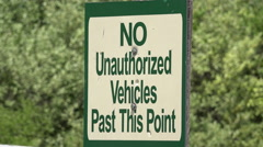 No unauthorized vehicles past this point sign 4k Stock Footage