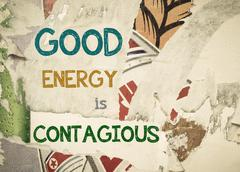 Inspirational message - Good Energy is Contagious - stock illustration
