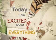 Inspirational message - Today I am excited about Everything - stock illustration
