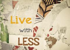 Inspirational message - Live with Less Stock Illustration