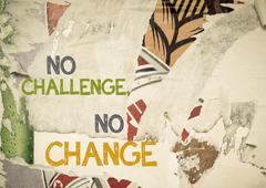 Inspirational message - No Challenge, No Change - stock illustration