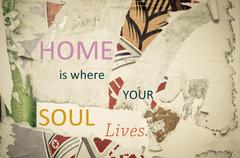 Inspirational message - Home is Where Your Soul Lives - stock illustration