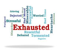Exhausted Word Means Tired Out And Drained Stock Illustration