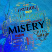 Misery Word Shows Broken Hearted And Desolate Stock Illustration