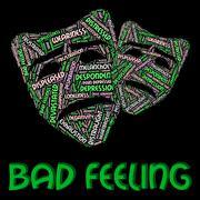 Bad Feeling Represents Ill Will And Animosity Stock Illustration