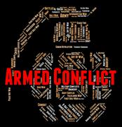 Armed Conflict Indicates Wordclouds Fighting And Text Stock Illustration