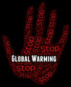 Stop Global Warming Indicates Warning Sign And Caution Piirros
