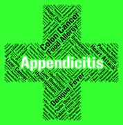 Appendicitis Word Shows Ill Health And Ailment - stock illustration