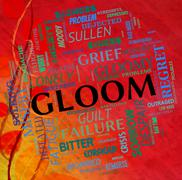 Gloom Word Shows Glumness Misery And Unhappiness Stock Illustration