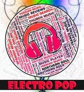 Electro Pop Indicates Sound Tracks And Dance - stock illustration