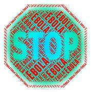 Stop Ebola Represents Epidemic Control And Stopping Stock Illustration