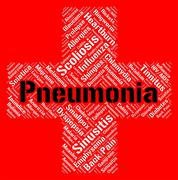 Pneumonia Word Shows Poor Health And Ailment - stock illustration