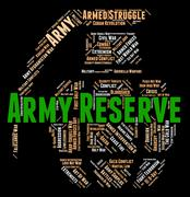 Army Reserve Means Military Service And Force - stock illustration