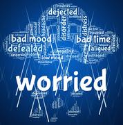 Worried Word Indicates Ill At Ease And Agitated - stock illustration