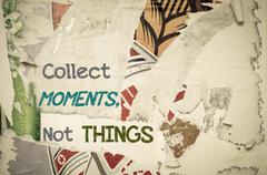 Inspirational message - Collect Moments Not Things - stock illustration