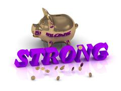 STRONG- inscription of green letters and gold Piggy on white background - stock illustration