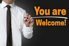 Stock Photo of You are Welcome is written by businessman background concept