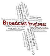Broadcast Engineer Represents Work Engineering And Publication - stock illustration