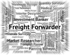 Freight Forwarder Represents Occupation Hire And Forwarders - stock illustration
