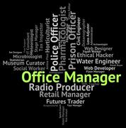 Office Manager Means Director Text And Administrator Stock Illustration