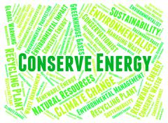Conserve Energy Represents Power Save And Preserves - stock illustration