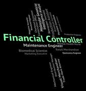Stock Illustration of Financial Controller Shows Position Word And Jobs