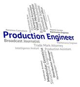 Production Engineer Shows Manufacturing Words And Producing Stock Illustration